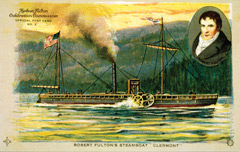 An early postcard with the steamboat Clermont and a likeness of Robert Fulton in the corner
