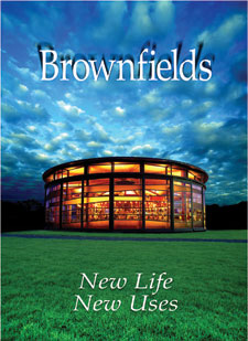 Brownfields: New Life, New Uses cover