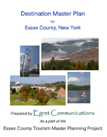 The Essex County Destination Master Plan front cover featuring photos of Lake Placid's Olympic Center, Ticonderoga's Bicentennial Park, a sailboat on Mirror Lake and fall foliage in the mountains.