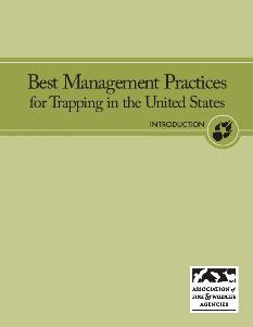 The cover of the Best Management Practices for Trapping in the U.S.